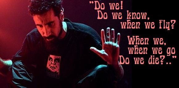 Question! System Of A Down