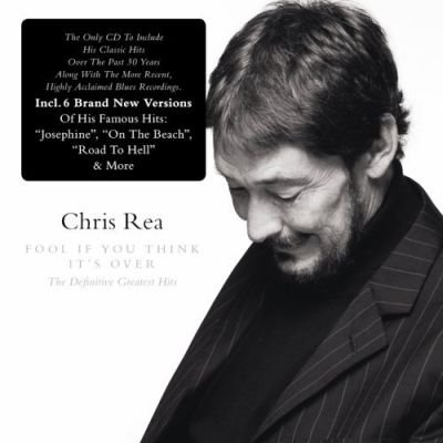 Fool (if you think it's over) Chris Rea