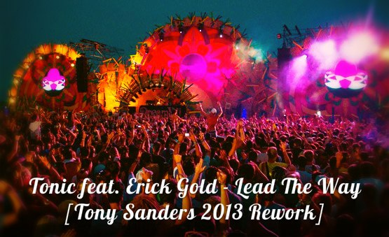Lead The Way Tonic feat. Erick Gold