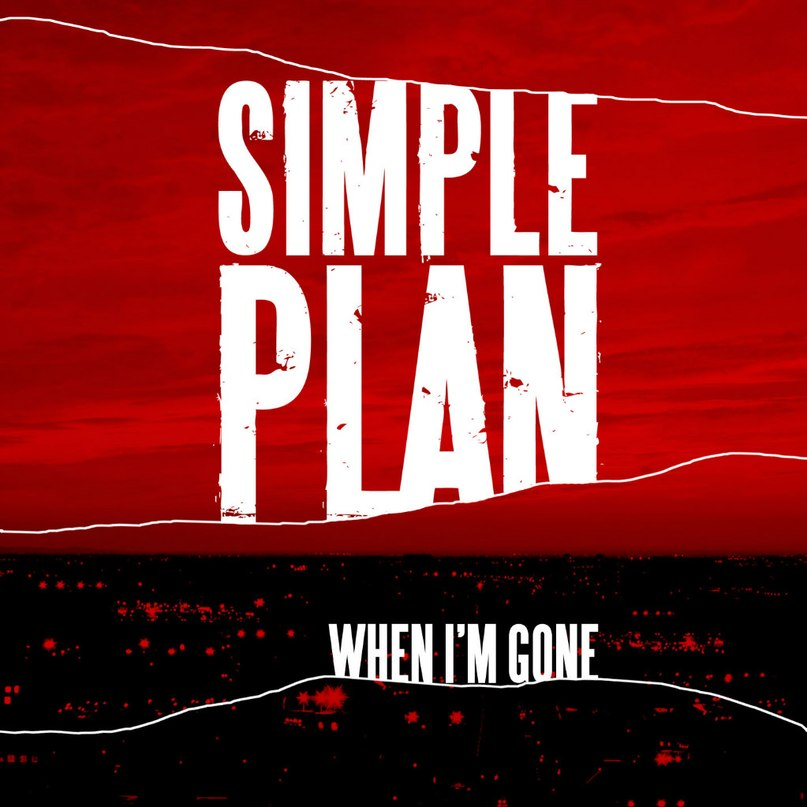 When I'm Gone (Acoustic) Simple Plan