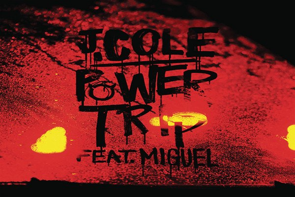 Power Trip (feat. Miguel) J. Cole