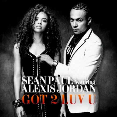 Got 2 Luv U (ft. Alexis Jordan) Sean Paul
