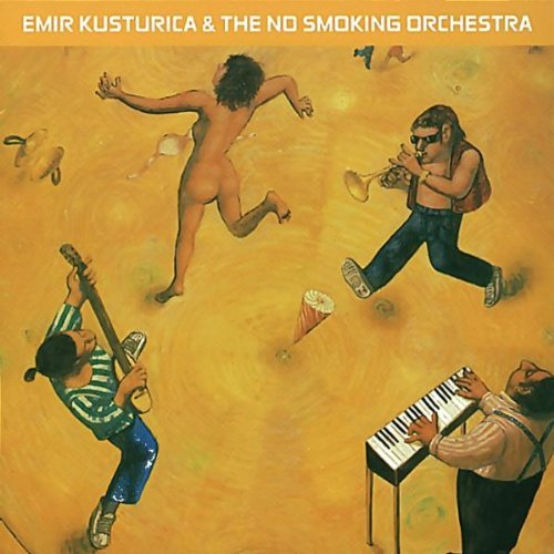 Unza Unza Time Emir Kusturica & The No Smoking Orchestra