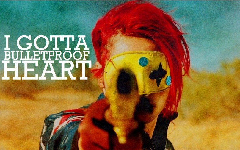 Bulletproof Heart My Chemical Romance
