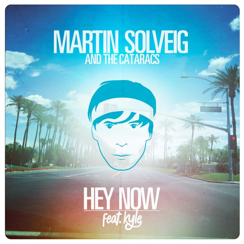 Hey Now (Original Mix) (Реклама Фанты 2014) Martin Solveig & The Cataracs feat. Kyle